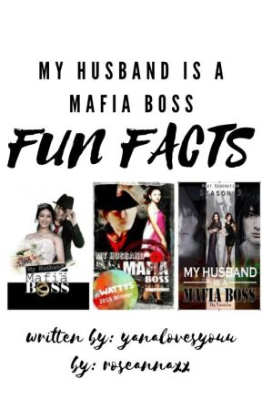 My Husband is a Mafia Boss Fun-Facts by hannashiiii