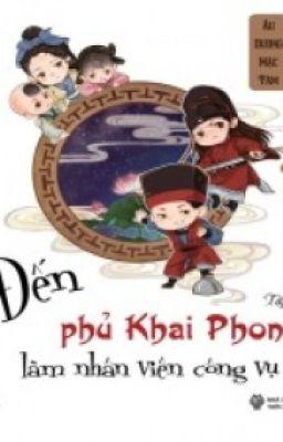Đọc truyện Đến Phủ Khai Phong làm nhân viên công vụ(Full)