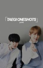 ーTAEGI ONESHOTS by GAYSPACES