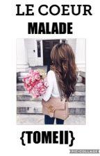 ❤️~LE COEUR MALADE~❤️ by SimbaaRaniia12