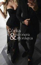 Córka milionera i morderca by losing_the_love
