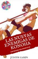 Las nuevas enemigas de Konoha © by Aname_o4