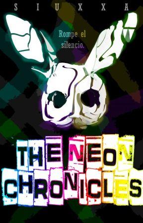 THE NEON CHRONICLES by Siuxxa