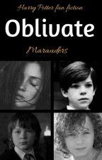 Oblivate (Hp ff/Marauders) by Salevan_88