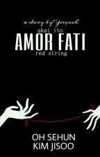Amor Fati ➡OhSehun❌KimJisoo⬅✔ by yieqooh