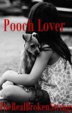 Pooch Lover by TheRealBrokenStrings