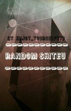 Random by enjoy_yourself373