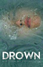 Drown by deanicorn