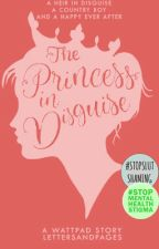 The Princess in Disguise  by lettersandpages