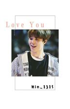 [ KookMin ] Love You by Min_1315