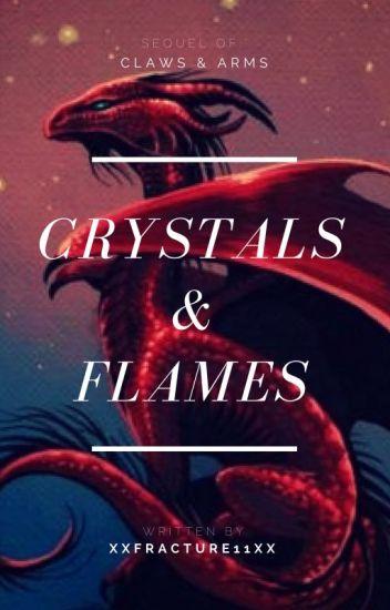 Crystals & Flames ( CANCELED SEQUEL )