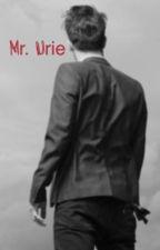Mr. Urie (a Dutch Brendon Urie Fanfiction) by Brittman