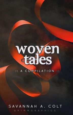Woven Tales by ThatGreyGirl