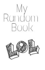 My Random Book by Lets-dream-Together