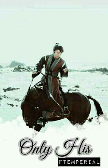 Only His (Scarlet Heart Ryeo: Moon Lovers)