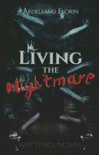 Living the nightmare by ArdeleanuFlorin