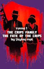 The Crips Family by Skylar_MPL