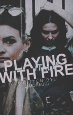 playing with fire ↠ laurisa by deflauren