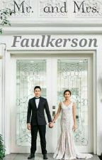 Mr. And Mrs. Faulkerson [AlDub Story] (On edit) by mendozafaulkerson16