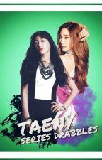 [SERIES DRABBLES] TAENY T&T by JKChin