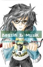 Dessin & MusiK by Mimitore