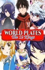 World Plates 2 The 12 Kings by JunEverest