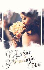 Lažno Venčanje 1.knjiga by Takiliii