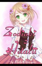 ~Zodiaki z Hetali~♡♥ by SlodkaDziewczynkaa