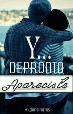 y depronto apareciste  by ValentinaArenasTovar