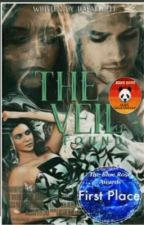 THE VEIL (COMPLETED)  (EDITING) by RafaelJeff
