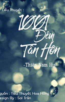 [Ngôn Tình] 1001 Đêm Tân Hôn
