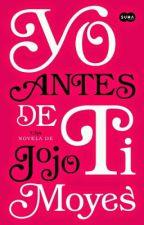 Yo antes de ti by GreTtel_Cp