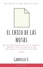 El chico de las notas. {LCDPC #2} © by heyitsgav