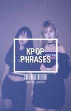 Frases ➳ K-Pop by hxnhxn_hxnhxn