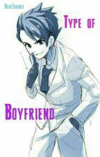 Inazuma Eleven // Type of Boyfriend by BlueTrainer