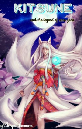 KITSUNE and the legend of nine gods