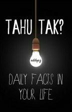 Tahu Tak? by addyaz