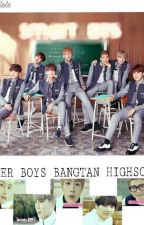 FLOWER BOYS BANGTAN HIGHSCHOOL(BTSxREADERS) by _hopieseok