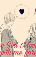 The Girl I Loved: Be with me forever [Anime Romance] by makkiesanchez16