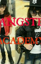 Gangster Academy by MichelleAnnPedregos6