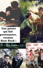Une patate qui fait paratonnerre version Rant Book. by Fiction-Newtmas