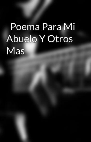100 Poema Para Mi Abuelo Calaméo Poemas Example Resume And Cover