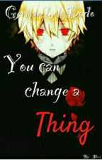 You can change a Thing [GermanLetsDado] × by Akehna