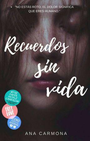 Recuerdos sin vida ® by ItsAna-1