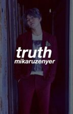 TRUTH || sequel to BEAUTY by MikaruZenyer