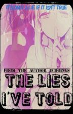 The Lies I've Told by Echoingz