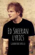 ♫♫Ed Sheeran Lyrics♫♫ by celestial-mel