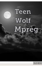 Teen Wolf Mpreg by SheIsTheWriter