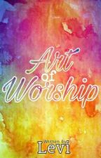Art of Worship by worshiper_page