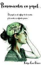 Pensamientos en papel by katyaola